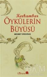 Gülhane Yayınları - Kırk Ambar Öykülerin Büyüsü