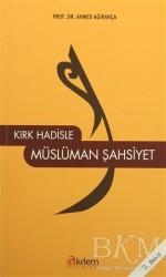 Akdem Yayınları - Kırk Hadisle Müslüman Şahsiyet