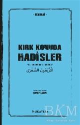 Mukattaa Yayınları - Kırk Konuda Hadisler