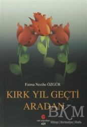 Can Yayınları (Ali Adil Atalay) - Kırk Yıl Geçti Aradan