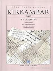 Türk Tarih Kurumu Yayınları - Kırkambar 1-2. Cilt Takım