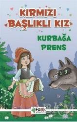 Fark Yayınları - Kırmızı Başlıklı Kız - Kurbağa Prens