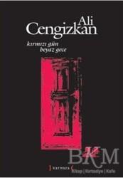 Kırmızı Yayınları - Kırmızı Gün Beyaz Gece