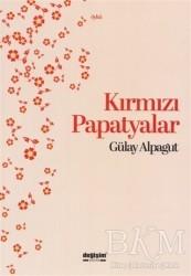 Değişim Yayınları - Kırmızı Papatyalar