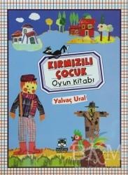 Marsık Kitap - Kırmızılı Çocuk - Oyun Kitabı