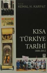 Timaş Yayınları - Kısa Türkiye Tarihi (1800-2012)
