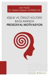Hiperlink Yayınları - Kişilik ve Örgüt Kültürü Bağlamında Prososyal Motivasyon