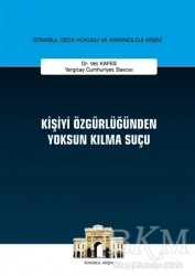 On İki Levha Yayınları - Kişiyi Özgürlüğünden Yoksun Kılma Suçu