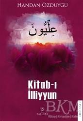Payidar Yayınevi - Kitab-ı İlliyyun