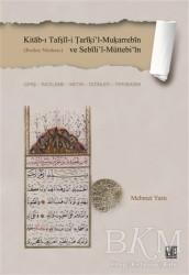 Palet Yayınları - Kitab-ı Tafṣil-i Tariki'l-Muḳarrebin ve Sebili'l-Müttebi'in