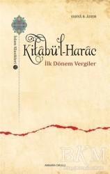 Ankara Okulu Yayınları - Kitabü'l-Harac / İslam Klasikleri 12