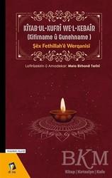 Dara Yayınları - Kitab'ul-Kufri We'l-Kebair (Kifirname u Gunehname)