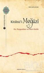 Ankara Okulu Yayınları - Kitabü'l-Meğazi