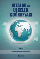 Pegem A Yayıncılık - Akademik Kitaplar - Kıtalar ve Ülkeler Coğrafyası