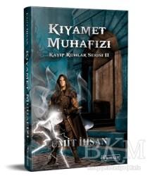 Kumran Yayınları - Kıyamet Muhafızı - Kayıp Ruhlar Serisi 2