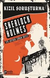 Parola Yayınları - Kızıl Soruşturma - Sherlock Holmes