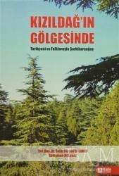 Pegem A Yayıncılık - Akademik Kitaplar - Kızıldağ'ın Gölgesinde