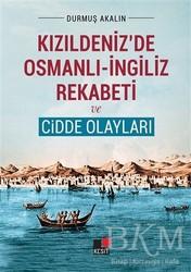 Kesit Yayınları - Kızıldeniz'de Osmanlı - İngiliz Rekabeti ve Cidde Olayları