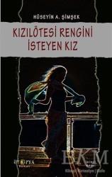 Ütopya Yayınevi - Kızılötesi Rengini İsteyen Kız