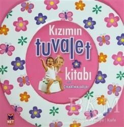 Net Çocuk Yayınları - Kızımın Tuvalet Kitabı