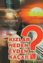 Kutup Yıldızı Yayınları - Kızlar Neden Evden Kaçar?