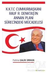 Hiperlink Yayınları - K.K.T.C. Cumhurbaşkanı Rauf R. Denktaş'ın Annan Planı Sürecindeki Mücadelesi