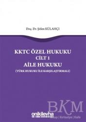 On İki Levha Yayınları - KKTC Özel Hukuku Cilt 1 - Aile Hukuku