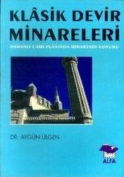Alfa Yayınları - Ders Kitapları - Klasik Devir Minareleri