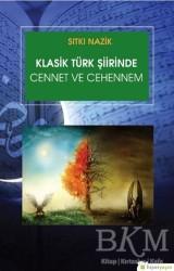 Hiperlink Yayınları - Klasik Türk Şiirinde Cennet ve Cehennem