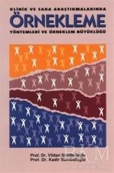 Hatiboğlu Yayınları - Klinik ve Saha Araştırmalarında Örnekleme Yöntemleri ve Örneklem Büyüklüğü