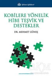 Türkmen Kitabevi - Akademik Kitapları - Kobilere Yönelik Hibe Teşvik ve Destekler