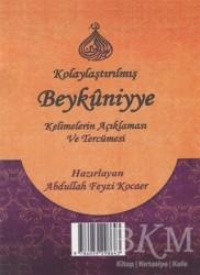 Mütercim Yayınları - Kolaylaştırılmış Beykuniyye Kelimelerin Açıklaması ve Tercümesi