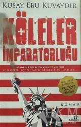 Bengisu Yayınları - Köleler İmparatorluğu