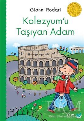Kolezyum'u Taşıyan Adam