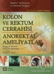 İstanbul Tıp Kitabevi - Kolon ve Rektum Cerrahisi: Anorektal Ameliyatlar
