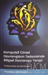 Pusula (Kişisel) Yayıncılık - Kompulsif Cinsel Davranışların Tedavisinde Bilişsel Davranışçı Terapi