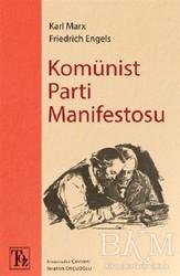 Töz Yayınları - Komünist Parti Manifestosu