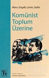 Töz Yayınları - Komünist Toplum Üzerine