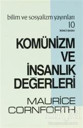 Bilim ve Sosyalizm Yayınları - Komünizm ve İnsanlık Değerleri