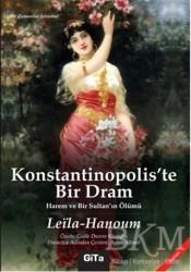 Gita Yayınları - Konstantinopolis'te Bir Dram