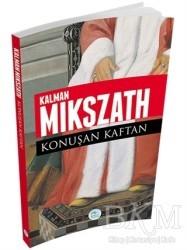 Maviçatı Yayınları - Konuşan Kaftan