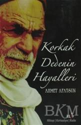 Elif Yayınları - Korkak Dedenin Hayalleri