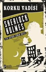 Parola Yayınları - Korku Vadisi - Sherlock Holmes