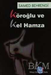 Berikan Yayınları - Köroğlu ve Kel Hamza