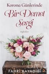 Cinius Yayınları - Korona Günlerinde Bir Demet Sevgi