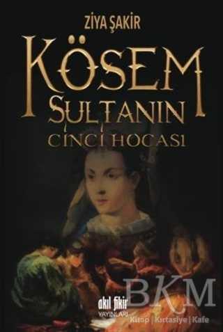 Kösem Sultanın Cinci Hocası