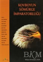 Ütopya Yayınevi - Kovboyun Sömürge İmparatorluğu