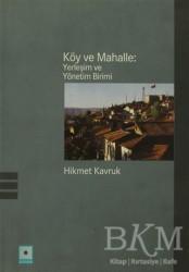 Odak Yayınevi - Köy ve Mahalle: Yerleşim ve Yönetim Birimi