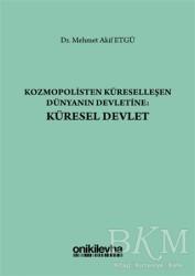 On İki Levha Yayınları - Kozmopolisten Küreselleşen Dünyanın Devletine: Küresel Devlet
