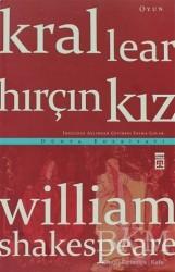 Timaş Yayınları - Kral Lear - Hırçın Kız